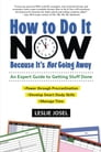 How to Do It Now Because It's Not Going Away Cover Image
