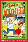 The Impossible Crime (Mac B., Kid Spy #2) Cover Image