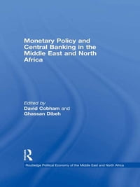 Monetary Policy and Central Banking in the Middle East and North Africa