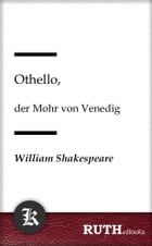 Othello: Der Mohr von Venedig by William Shakespeare