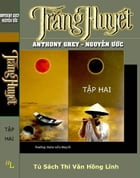 Trang Huyet (Tap 2) by Anthony Grey