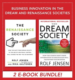 Book Business Innovation in the Dream and Renaissance Societies (eBook Bundle) by Rolf Jensen