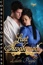 Lust Awakened by Lillith Payne