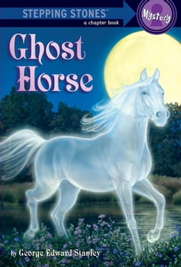 Book Ghost Horse by George Edward Stanley