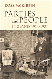 Parties and People: England 1914-1951