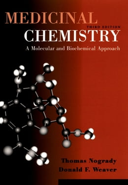 Book Medicinal Chemistry: A Molecular and Biochemical Approach by Thomas Nogrady