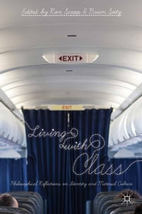 Living with Class: Philosophical Reflections on Identity and Material Culture