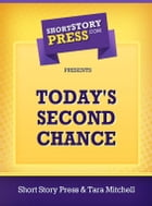 Today's Second Chance by Tara Mitchell