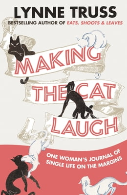 Book Making the Cat Laugh by Lynne Truss