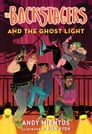 The Backstagers and the Ghost Light (Backstagers #1) Cover Image