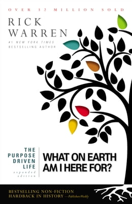 Book The Purpose Driven Life: What on Earth Am I Here For? by Rick Warren
