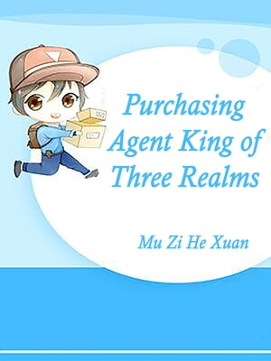 Purchasing Agent King of Three Realms: Volume 3