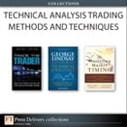 Technical Analysis Trading Methods and Techniques (Collection) by Richard A. Dickson
