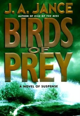 Book Birds of Prey: Previously Copub Sequel To The Hour Of T by J. A. Jance