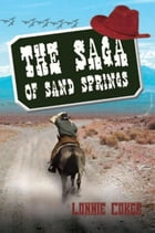 The Saga of Sand Springs by Lonnie Coker