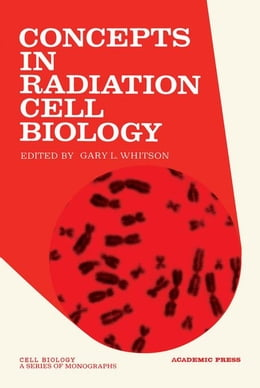 Book Concepts In Radiation Cell Biology by Whitson, Gary