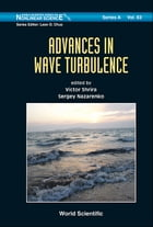 Advances in Wave Turbulence by Victor Shrira