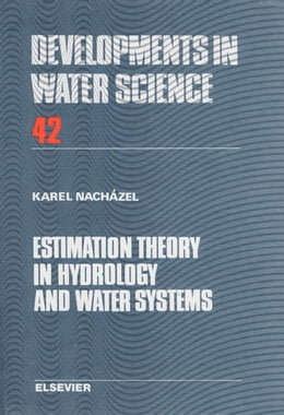 Book Estimation Theory in Hydrology and Water Systems by Nacházel, K.
