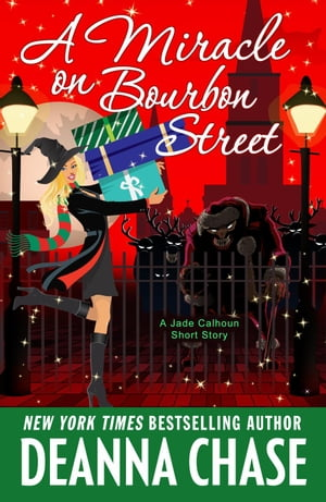 A Miracle on Bourbon Street (A Jade Calhoun Short Story 6.75)