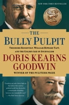 The Bully Pulpit Cover Image