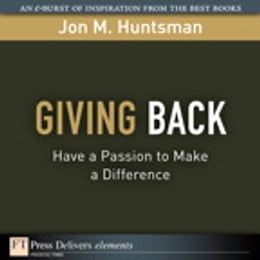 Book Giving Back: Have a Passion to Make a Difference by Jon Huntsman
