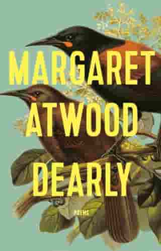 Dearly: Poems de Margaret Atwood