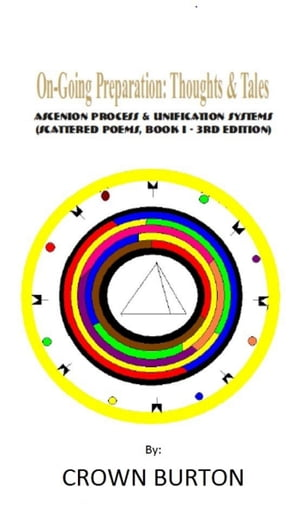Ongoing Preparation: Thoughts & Tales: Ascension Process & Unification Systems