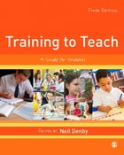 Training to Teach: A Guide for Students