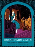Indian Fairy Tales by Joseph Jacobs