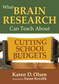 What Brain Research Can Teach About Cutting School Budgets