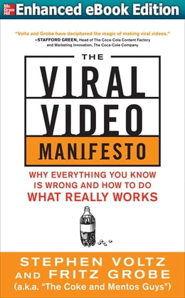 Book The Viral Video Manifesto: Why Everything You Know is Wrong and How to Do What Really Works… by Stephen Voltz