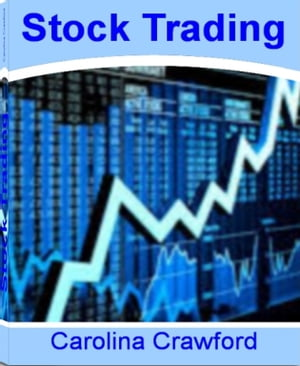 Stock Trading The Neatest Little Guide to Online Stock Trading,  Free Stock Trading,  Penny Stock Trading,  Virtual Stock Trading and How to Start Stock