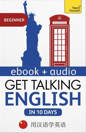 Get Talking English in Ten Days Beginner Audio Course Learn in Mandarin Chinese: Audio download