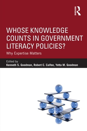 Whose Knowledge Counts in Government Literacy Policies? Why Expertise Matters