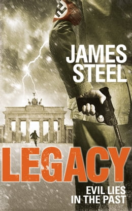 Book Legacy by James Steel