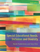 Special Educational Needs, Inclusion And Diversity by Norah Frederickson