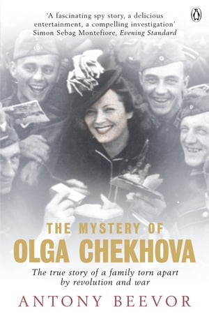 The Mystery of Olga Chekhova The true story of a family torn apart by revolution and war
