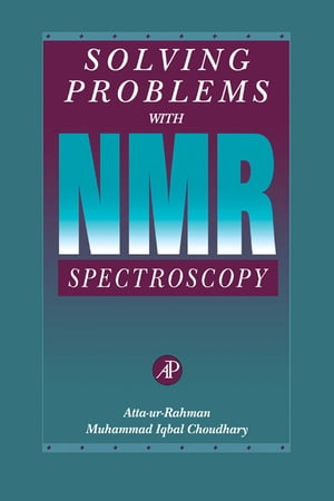 Solving Problems with NMR Spectroscopy