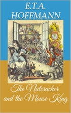 The Nutcracker and the Mouse King (Picture Book) by Ernst Theodor Amadeus Hoffmann