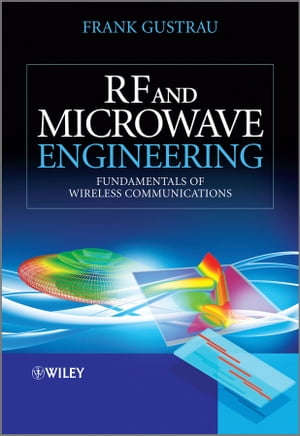 RF and Microwave Engineering Fundamentals of Wireless Communications