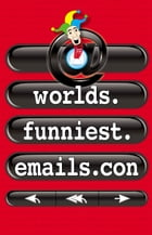 Worlds.Funniest.Emails.con by Hodder Moa