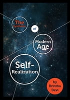 The Synthesis of Modern Age Self-Realization by Brintha Devi