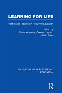Learning for Life: Politics and Progress in Recurrent Education