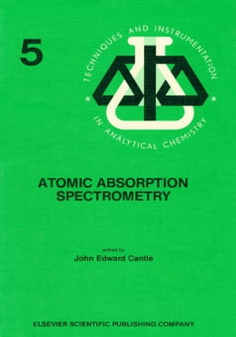 Book Atomic Absorption Spectrometry by Cantle, J.E.