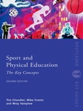 Sport and Physical Education: The Key Concepts 7d21b3e1-ebd3-423f-bba8-3bf711532b6b