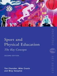Sport and Physical Education: The Key Concepts