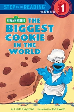 Book The Biggest Cookie in the World (Sesame Street) by Linda Hayward