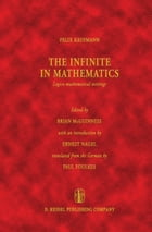 The Infinite in Mathematics: Logico-mathematical writings