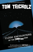 Close Encounters of the Tommywood Kind by Tom Teicholz