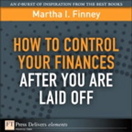 Book How to Control Your Finances After You Are Laid Off by Martha I. Finney